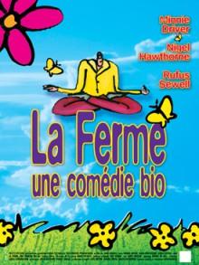 La Ferme, une comédie bio