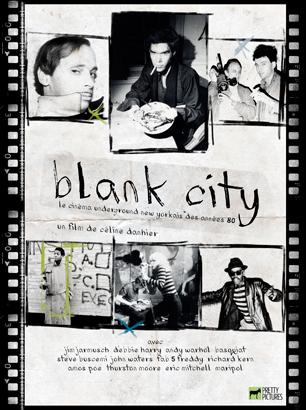 Blank City, le cinéma underground new yorkais des annees 80