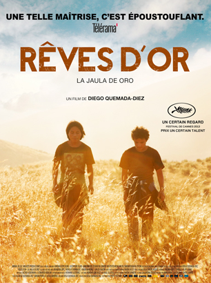 Rêves d'or - La Jaula de Oro